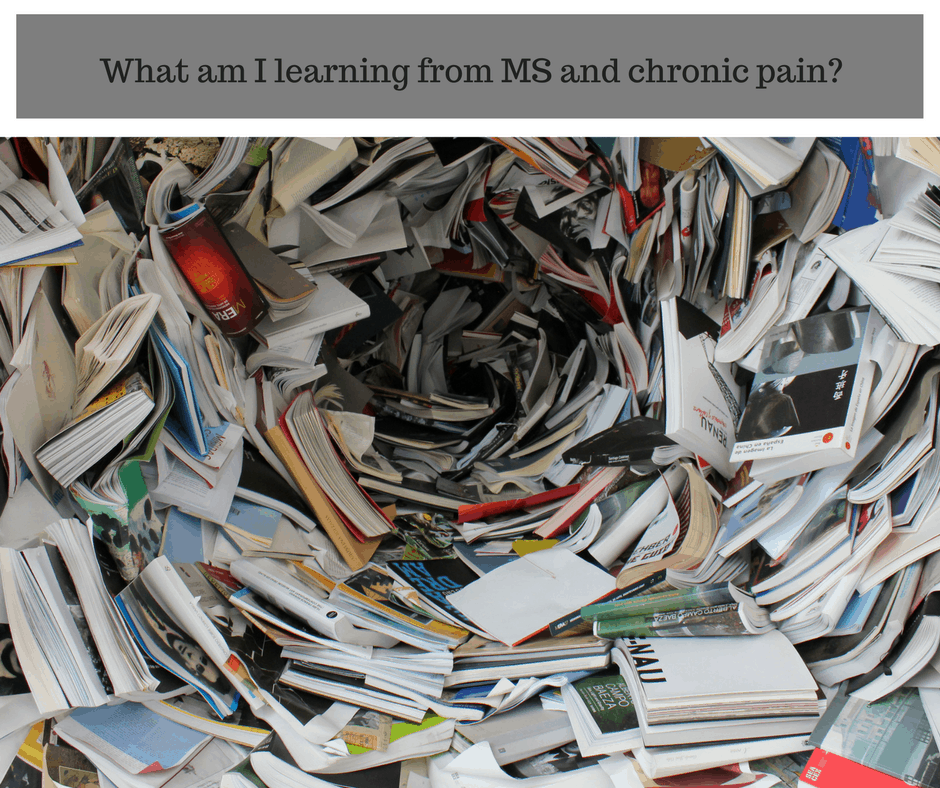 What am I learning from MS and chronic pain?