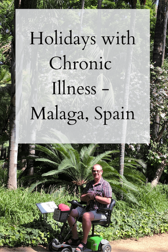 Holidays with Chronic Illness - Malaga, Spain